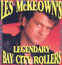 Les McKeowns Legendary Bay City Rollers